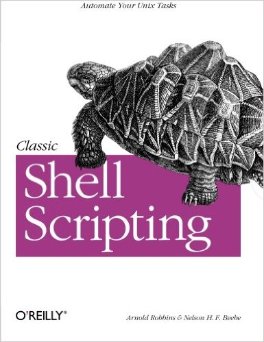 Classic Shell Scripting Paperback