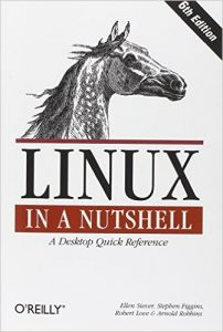 Linux in a Nutshell: A Desktop Quick Reference